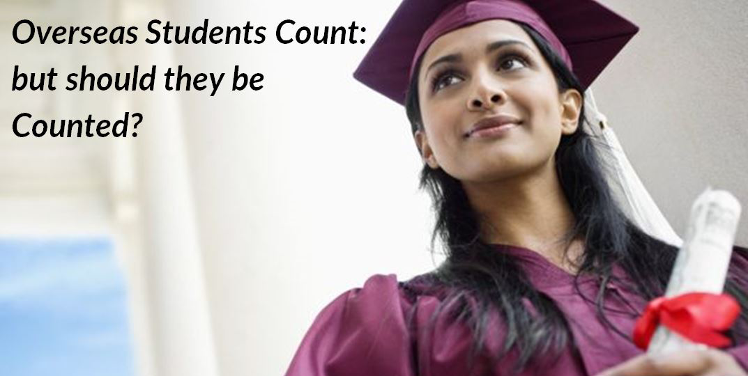 Overseas Students Count: but should they be Counted?