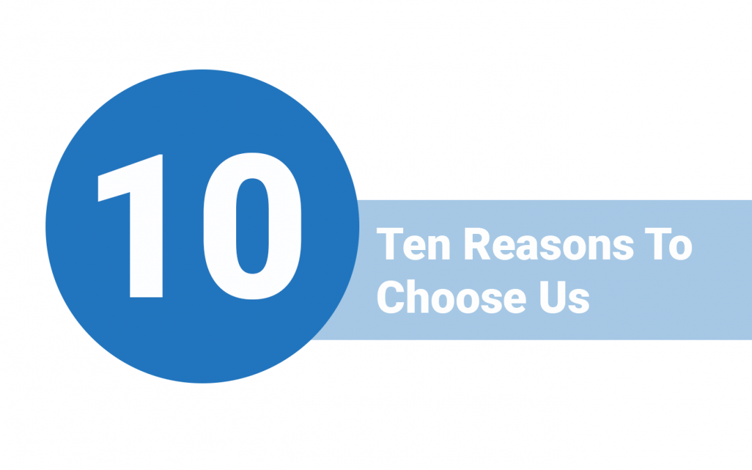 10 Reasons to Choose Us